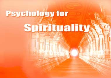Psychology for Spirituality